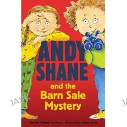 Andy Shane and the Barn Sale Mystery, Andy Shane by Jennifer Jacobson, 9780763635992.