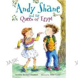 Andy Shane and the Queen of Egypt, Andy Shane by Jennifer Richard Jacobson, 9780763632113.