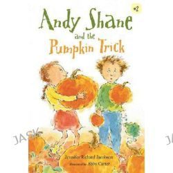 Andy Shane and the Pumpkin Trick, Andy Shane by Jennifer Richard Jacobson, 9780763633066.