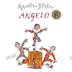 Angelo by Quentin Blake, 9781849410465.