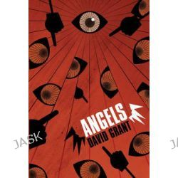 Angels, Heinemann Plays for 11-14 by David Grant, 9780435082857.