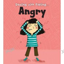 Angry, Read and Learn: Dealing with Feeling... by Isabel Thomas, 9781406250374.