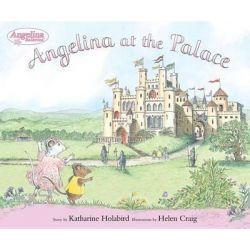 Angelina at the Palace, Angelina Ballerina by Katharine Holabird, 9780670060481.