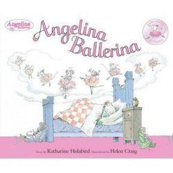 Angelina Ballerina, Angelina Ballerina (Quality) by Katharine Holabird, 9780670011179.