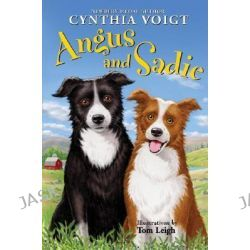 Angus and Sadie by Cynthia Voigt, 9780060745820.