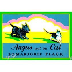Angus and the Cat, Angus and the Cat by Marjorie Flack, 9780374403829.