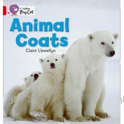 Animal Coats, Red A/ Band 2A by Claire Llewellyn, 9780007475575.