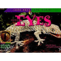 Animal Eyes, Look Once, Look Again by David M. Schwartz, 9781574713237.