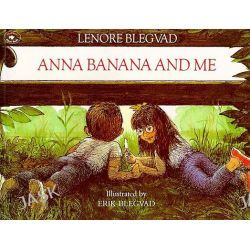 Anna Banana and Me by Lenore Blegvad, 9780689711145.