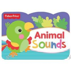 Animal Sounds, Fisher Price Chunky by Fisher-Price, 9781782963080.