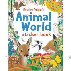 Animal World, Maurice Pledger Sticker Books by Maurice Pledger, 9781607101673.