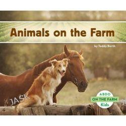 Animals on the Farm, On the Farm by Teddy Borth, 9781629700502.