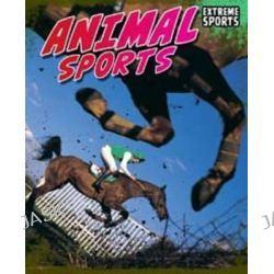 Animal Sport, Read Me!: Extreme Sport by Jim Gigliotti, 9781406226911.