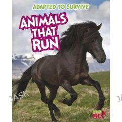 Animals That Run, Animals That Run by Angela Royston, 9781410961570.