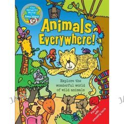 Animals Everywhere, The Wonderful World of Simon Abbott by Simon Abbott, 9781783250783.