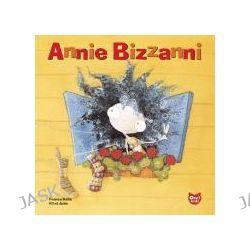 Annie Bizzanni by Frances Halle, 9782895790839.