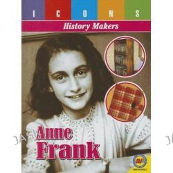 Anne Frank, Icons: History Makers by Pamela McDowell, 9781489624567.