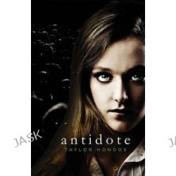 Antidote by Taylor Hondos, 9781513701585.