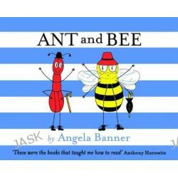 Ant and Bee, Ant and Bee by Angela Banner, 9781405266710.