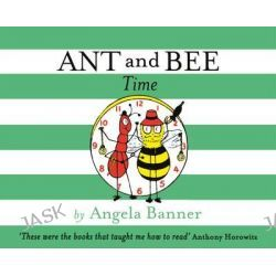 Ant and Bee Time, Ant and Bee by Angela Banner, 9781405275163.