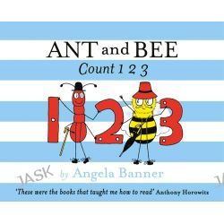 Ant and Bee Count 123, Ant and Bee by Angela Banner, 9781405275132.