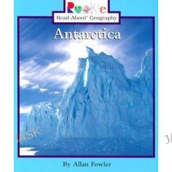 Antarctica, Rookie Read-About Geography (Paperback) by Allan Fowler, 9780516272979.