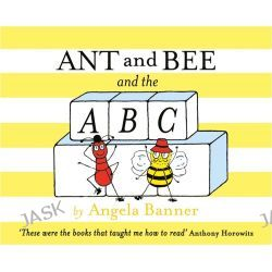 Ant and Bee and the ABC, Ant and Bee by Angela Banner, 9781405270748.