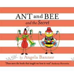 Ant and Bee and the Secret, Ant and Bee by Angela Banner, 9781405275156.