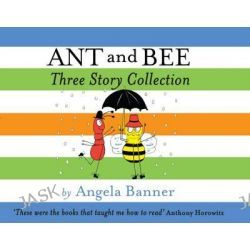 Ant and Bee Three Story Collection, Ant and Bee by Angela Banner, 9781405279321.