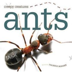Ants, Creepy Creatures Series by Valerie Bodden, 9780898127935.