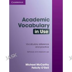 Academic Vocabulary in Use with Answers, Vocabulary in Use by Michael McCarthy, 9780521689397.