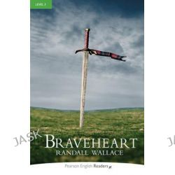 Braveheart, Level 3 by Randall Wallace, 9781405881777.