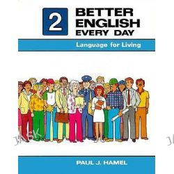 Better English Every Day 2: Bk.1, Language for Living by Paul J. Hamel, 9780030696039.