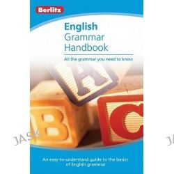Berlitz Language, English Grammar Handbook by Berlitz, 9789812686848.