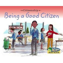Being a Good Citizen, Acorn Read-Aloud by Adrian Vigliano, 9781432933401.
