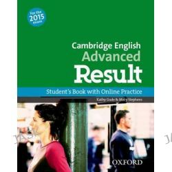 Cambridge English, Advanced Result: Student's Book and Online Practice Pack by Kathy Gude, 9780194512497.