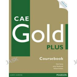 CAE Gold Plus Coursebook with Access Code, Gold by Nick Kenny, 9781447929307.