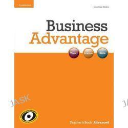 Business Advantage Advanced Teacher's Book, Business Advantage by Jonathan Birkin, 9780521179324.