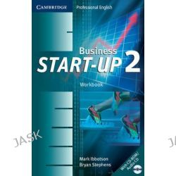 Business Start-Up 2 Workbook with Audio CD/CD-ROM, Business Start-up Ser. by Mark Ibbotson, 9780521672085.