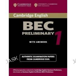 Cambridge BEC Preliminary 1, Practice Tests from the University of Cambridge Local Examinations Syndicate by University of Cambridge Local Examinations Syndicate, 9780521753012.