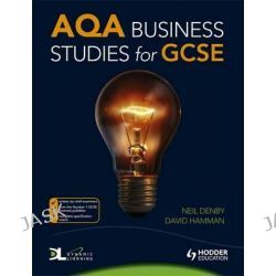 AQA Business Studies for GCSE by Neil Denby, 9780340987384.