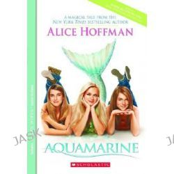 Aquamarine by Alice Hoffman, 9780439098649.