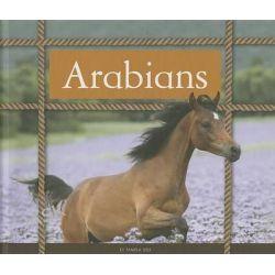 Arabians, Majestic Horses by Pamela Dell, 9781626870031.