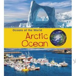 Arctic Ocean, Young Explorer: Oceans of the World by Louise Spilsbury, 9781406287547.
