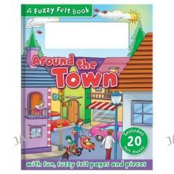 Around the Town, Felt Activity Book, 9781783732456.