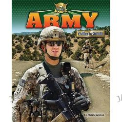 Army, Civilian to Soldier by Meish Goldish, 9781936088119.