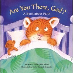 Are You There, God?, A Book About Faith by Allia Zobel Nolan, 9781860248740.