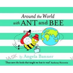 Around the World with Ant and Bee, Ant and Bee by Angela Banner, 9781405266765.