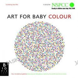 Art for Baby, Colour Box by Yana Peel, 9781848779051.