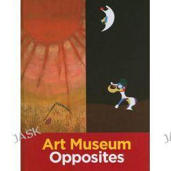 Art Museum Opposites by Katy Friedland, 9781439905234.